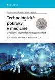 Technologické pokroky v medicíně v etických a psychologických souvislostech