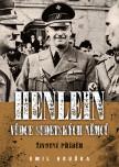 Henlein: vůdce sudetských Němců – Životní příběh