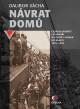 Návrat domů – Českoslovenští legionáři na cestě z Ruska do vlasti