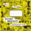 Restart kreativity – Cvičebnice nápaditosti, ve které nemůžete udělat chybu