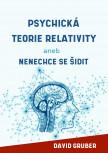 Psychická teorie relativity aneb Nenechte se šidit