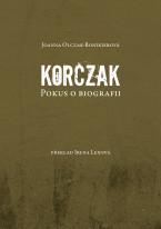 Korczak Pokus o biografii