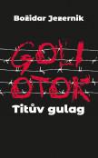 Goli otok - Titův gulag