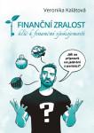 Finanční zralost. Klíč k finanční spokojenosti