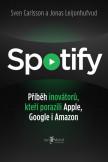 Spotify – Příběh inovátorů, kteří porazili Apple, Google i Amazon