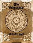 Klíče Šalamounovy – Průvodce magií