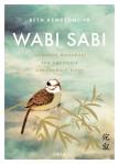 Wabi sabi – Japonská moudrost pro dokonale nedokonalý život