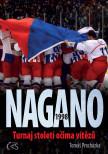 Nagano 1998 (aneb Turnaj století očima vítězů)
