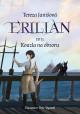 Erilian 2: Kouzla na obzoru