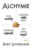 Alchymie – Kouzlo značky a podivuhodná věda úspěchu marketingových nápadů, které nedávají smysl