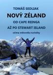 Nový Zéland od Cape Reinga až po Stewart Island očima milovníka turistiky