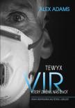 Tewyx, vir který změnil náš život