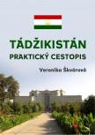 Tádžikistán: Praktický cestopis