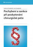 Pochybení a sankce při poskytování chirurgické péče