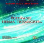 Putovanie Herma Tresmagistra