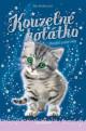 Kouzelné koťátko – Dvojitá pohroma