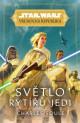 Star Wars - Vrcholná Republika -  Světlo rytířů Jedi