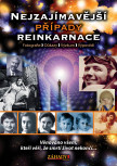 Nejzajímavější případy reinkarnace