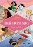 Princezna - Kuráž a dobré srdce - Sbírka pohádek