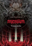 Mycelium VI: Vrstva ticha