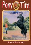Divoký poník (Pony tím 9)