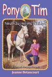 Neubližuj môjmu poníkovi (Pony tím 10)