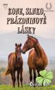 Kone, slnko, prázdninové lásky (Lea a kone 9)