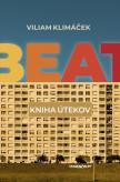 Beat – kniha útekov
