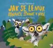 Jak se lemur odnaučil šťourat v nose