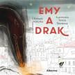 Emy a Drak