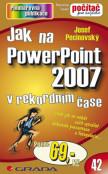 Jak na PowerPoint 2007