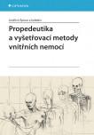 Propedeutika a vyšetřovací metody vnitřních nemocí