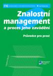 Znalostní management a proces jeho zavádění