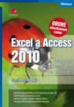 Excel a Access 2010 - efektivní zpracování dat na počítači