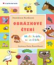 Obrázkové čtení  - Malé hrátky se zvířátky