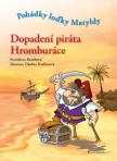 Dopadení piráta Hromburáce