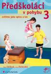 Předškoláci v pohybu 3