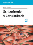 Schizofrenie v kazuistikách