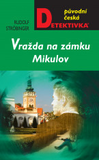 Vražda na zámku Mikulov