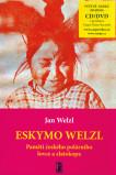 Eskymo Welzl-Paměti českého polárníka a zlatokopa