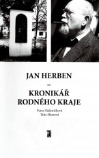 Jan Herben – kronikář rodného kraje