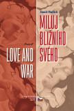 Miluj bližního svého - Love and War