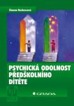 Psychická odolnost předškolního dítěte