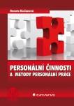 Personální činnosti a metody personální práce