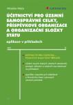 Účetnictví pro územní samosprávné celky, příspěvkové organizace a organizační složky státu
