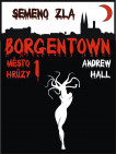 Borgentown - Semeno zla