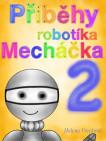 Příběhy robotíka Mecháčka 2