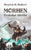 Morhen – Posledná kliatba