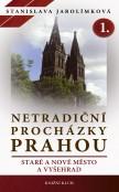 Netradiční procházky Prahou I