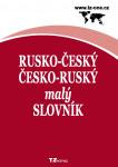 Rusko-český a česko-ruský malý slovník